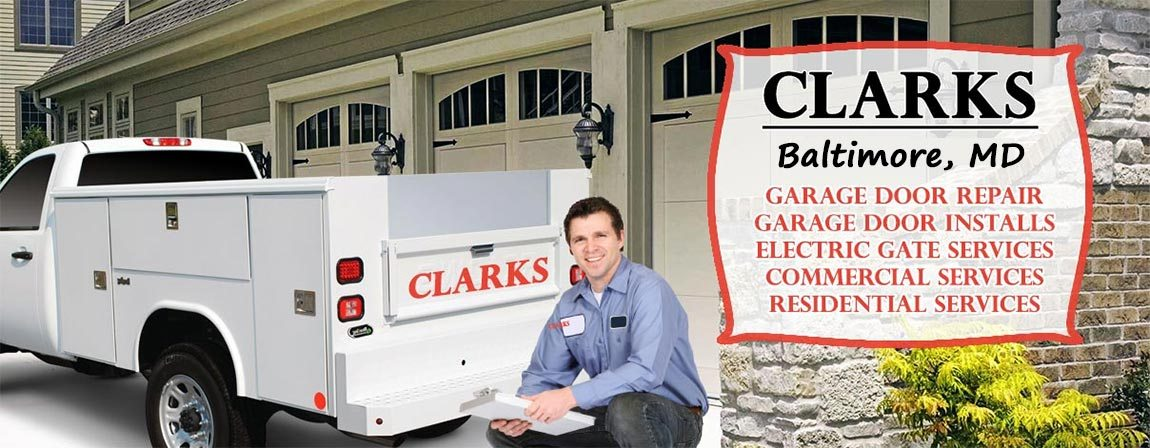 Clarks Garage Door U0026 Gate Repair Baltimore