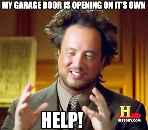 Help!  My Garage Door is Opening on it's Own