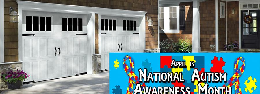 Improve Your Garage Door For National Autism Awareness Month!